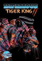 Infamous: Tiger King 2: Sanctuary  EXCLUSIVE
