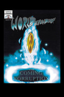 WORLDefenders: The Coming Korruption