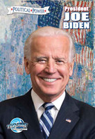 Political Power: President Joe Biden