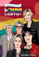 Female Force: Pride LGBTQ+ Volume Three GN