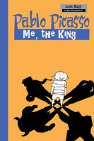 Milestones of Art: Pablo Picasso: The King