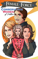 Female Force: Conservative Women of Politics Graphic Novel