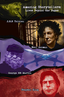 Amazing Storytellers: Lives Beyond the Pages: J.R.R. Tolkien, George RR Martin, Neil Gaiman & Stephen King Graphic Novel