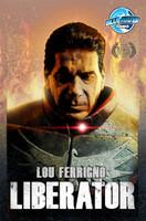 Lou Ferrigno: Liberator: Collected Edition