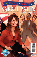 Female Force: Sarah Palin The Sequel #1