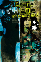 Insane Jane: Avenging Star Graphic Novel