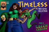 Timeless Part 2: Green Gorgon