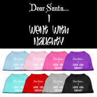 Dear Santa...I Went with Naughty Dog Shirt