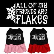 All of My Friends Are Flakes Dog Dress
