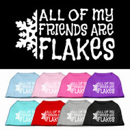 All My Friends are Flakes Dog T-Shirt