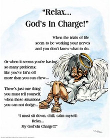 Relax, God's in Charge Art Print - Donald Young