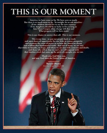 Barack Obama: This is Our Moment (20 x 16) Art Print