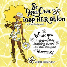 Be Your Own InspHERation 2020 African American Wall Calendar--Kiwi McDowell