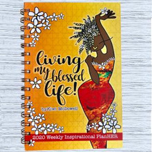 Living My Blessed Life 2020 Inspirational Engagement Planners--Kiwi McDowell