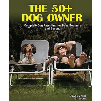 The Book for 50+ Dog Owners