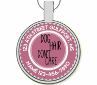 Dog Hair Don't Care Silver Pet ID Tags