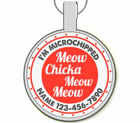 Meow Chicka Meow Meow Silver Pet ID Tags