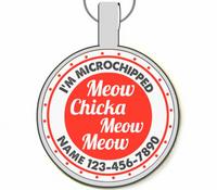 Meow Chicka Meow Meow Silver Pet ID Tags