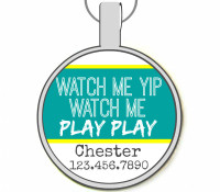 Watch Me Yip Silver Pet ID Tags