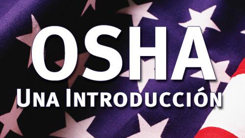 OSHA: UNA INTRODUCCIÓN