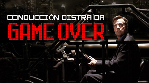 Conducción Distraída: Game Over
