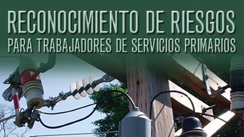 Reconocimiento De Riesgos Para Trabajadores De Servicios Primarios