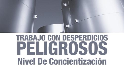 TRABAJO CON DESPERDICIOS PELIGROSOS: NIVEL DE CONCIENTIZACIÓN