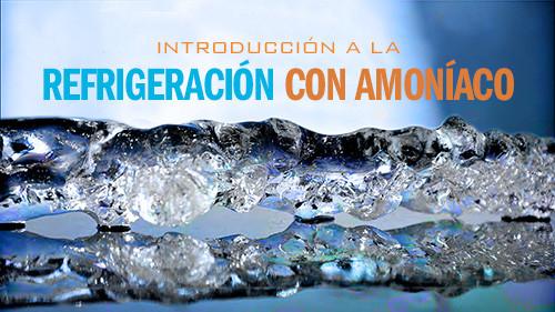 Introducción a la Refrigeración con Amoníaco