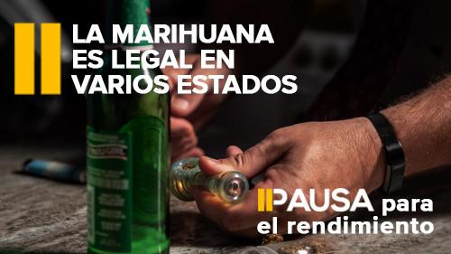 Concientización sobre el consumo de drogas y alcohol: La marihuana es legal en varios estados.
