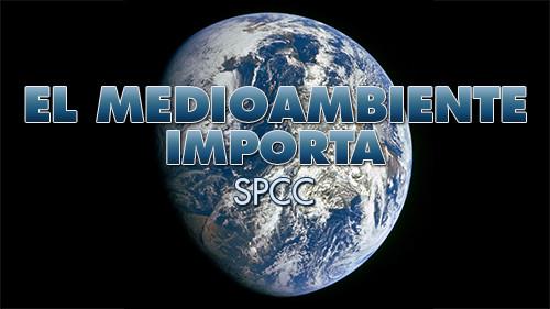 EL MEDIOAMBIENTE IMPORTA: SPCC
