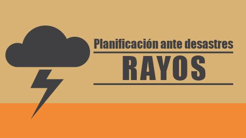 Planificación ante desastres: Rayos