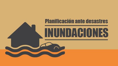 Planificación ante desastres: Inunda