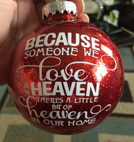 Because someone we love is in heaven, Red bulb