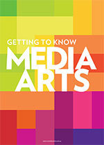 Getting to Know Media Arts
