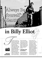 ?lways Be Yourself? Identity and Acceptance in <i>Billy Elliot</i>