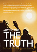 A Lie That Tells the Truth: How Fictional Techniques Enhance Documentary Storytelling