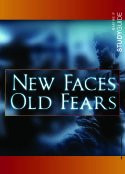 New Faces Old Fears