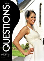 What Kinds of Questions Should a Good Film Ask?