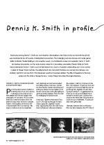 Dennis K. Smith: A Profile