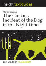 Curious Incident of the Dog in the Night-Time, The (Text Guide)