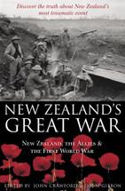 New Zealand's Great War: New Zealand, the Allies & the First World War