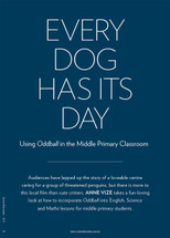 Every Dog Has Its Day: Using Oddball in the Middle Primary Classroom