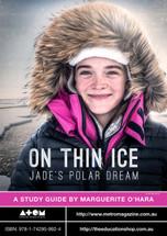 On Thin Ice: Jade's Polar Dream (ATOM study guide)