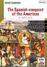 Spanish Conquest of the Americas (c.1492-c.1572), The