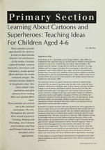 Learning About Cartoons and Superheroes: Teaching Ideas for Children Aged 4-6