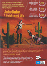 Jabe Babe: A Heightened Life