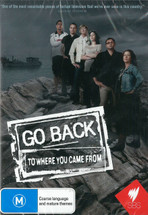 Go Back to Where You Came From: Series 1