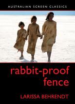 Rabbit-Proof Fence (Australian Screen Classics)