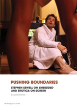 Pushing Boundaries: Stephen Sewell on Embedded and Erotica on Screen