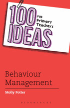 100 Ideas for Primary Teachers: Behaviour Management